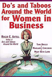 Do's and Taboos Around the World for Women in Business Издательство: Wiley, 1997 г Мягкая обложка, 252 стр ISBN 0471143642 Язык: Английский инфо 9820b.
