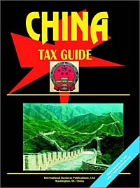 China Tax Guide Издательство: International Business Publications, USA, 2003 г Мягкая обложка, 458 стр ISBN 073976280X инфо 9840b.